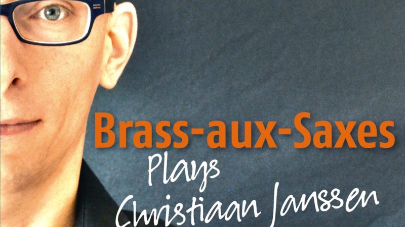 CD Brass-aux-Saxes plays Christiaan Janssen